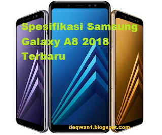Spesifikasi Samsung Galaxy A8 2018