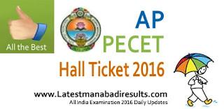 AP PECET Hall Ticket 2016 Download, AP PECET 2016 Hall Ticket, AP PECET Entrance Test 2016 Hall Ticket