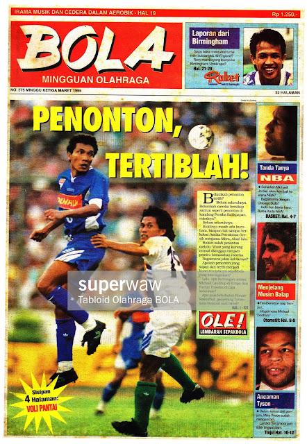 Tabloid BOLA EDISI NO 575 MINGGU KETIGA MARET 1995: PENONTON, TERTIBLAH!