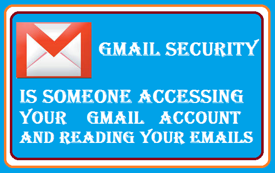 http://www.wikigreen.in/2015/10/gmail-security-how-to-find-if-someone.html