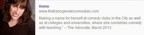 http://www.thetransgendercomedian.com/Home.html