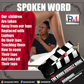 The media is coming for your children! Richmoore Edet, the Preaching Poet cries out