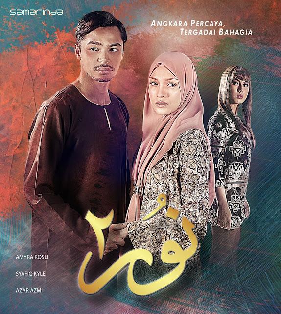 Drama Nur 2 lakonan Amyra Rosli, Syafiq Kyle dan Azar Azmi