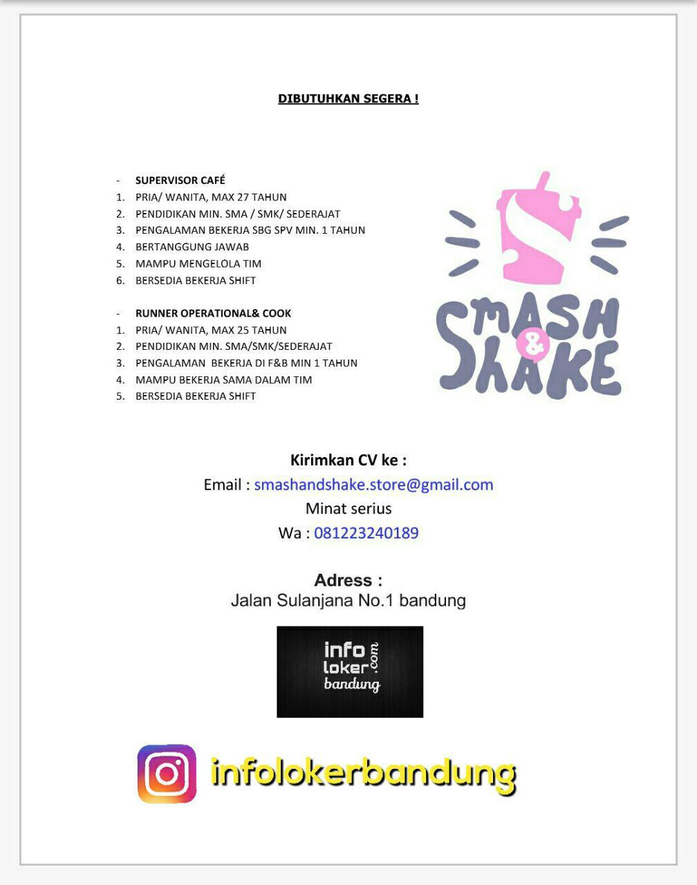Lowongan Kerja Smash & Shake Bandung Juli 2017
