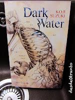 Portada de Dark Water de Koji Suzuki