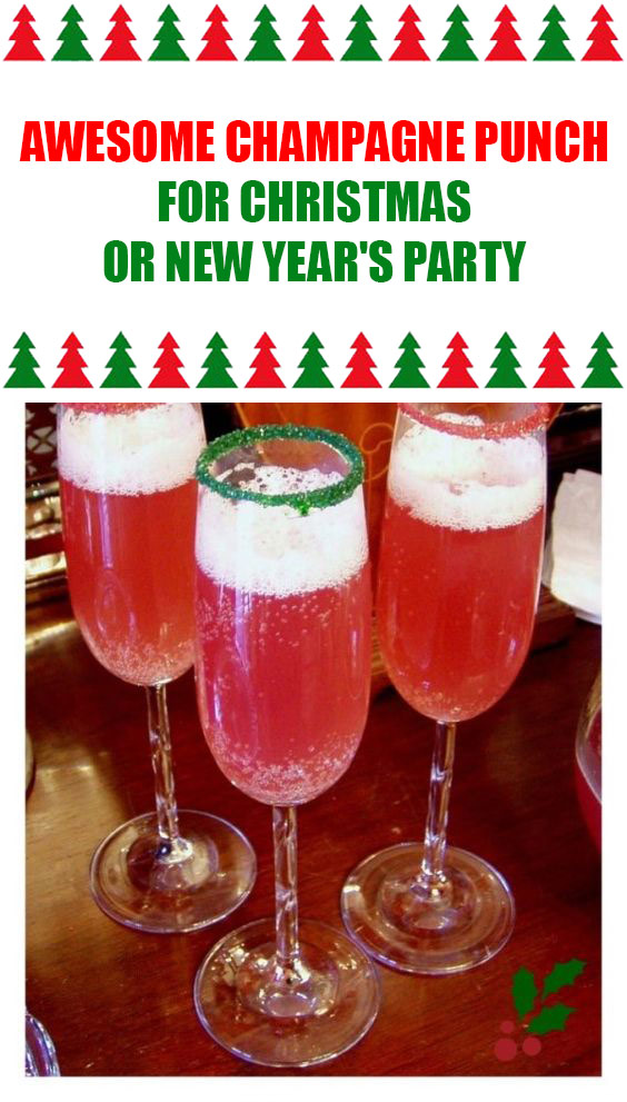Awesome Champagne Punch For Christmas or New Year's Party