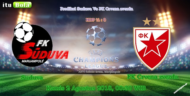 Prediksi Suduva Vs FK Crvena zvezda - ituBola