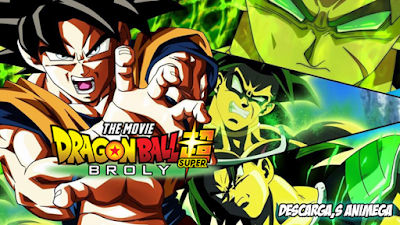 Dragon Ball Super Broly 1/1 Audio: Latino Servidor: Mega/Mediafire