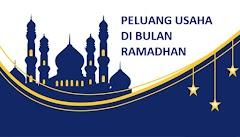 Inilah Daftar Peluang Usaha di Bulan Ramadhan Paling Menguntungkan 2019