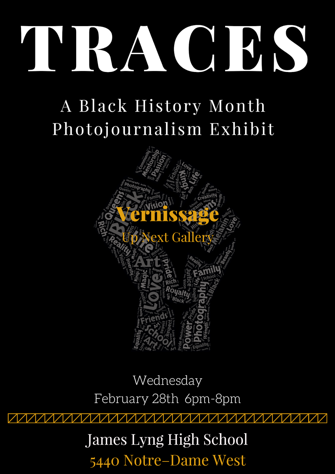 PHOTOJOURNALISM EXHIBIT Traces Is An Introspective Photojournalism Exhibit Put Together By A Group Of Self Identified Black Students At James Lyng High