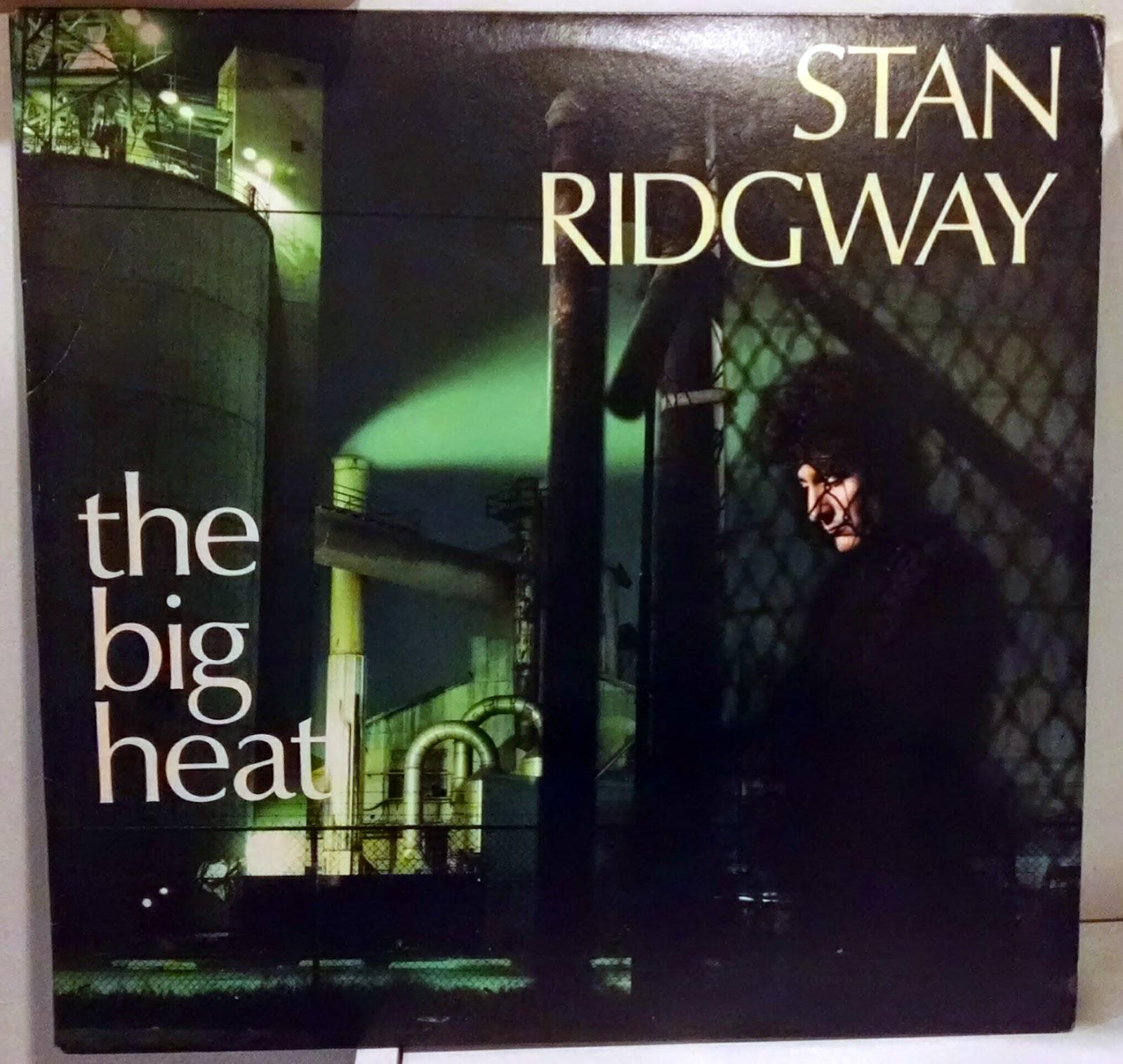 Life at 33 1/3 : big heat, the (1986) - stan ridgway: irs