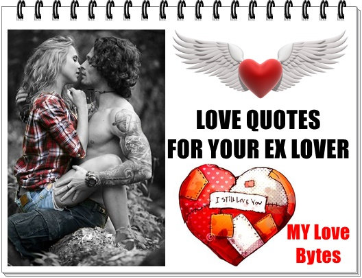 Relationship Quotes For EX Boyfriend Girlfriend to Reignite Your Love