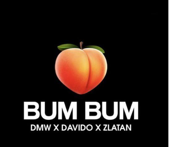 Dmw ft Davido x Zlatan - Bum Bum