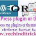 WordPress me plugin or theme delete kese kare