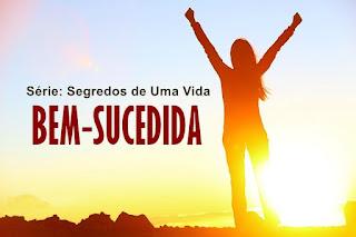 Encontrando O Plano de Deus Para Nossas Vidas - Série: Segredos de Uma Vida Bem-Sucedida