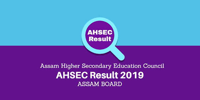 AHSEC result 2019