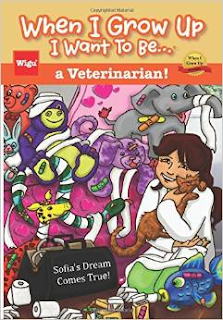 When I Grow Up I Want To Be...a Veterinarian!