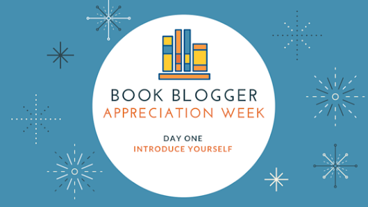 Book Blogger Appreciation Week 2016 - Introduce Yourself!