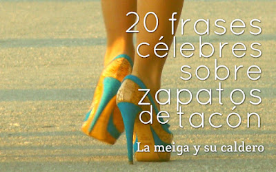20 frases célebres sobre zapatos de tacón