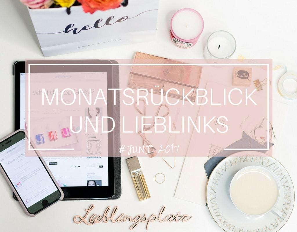 whatdoyoufancy Monatsrückblick Juni 2017 Cover