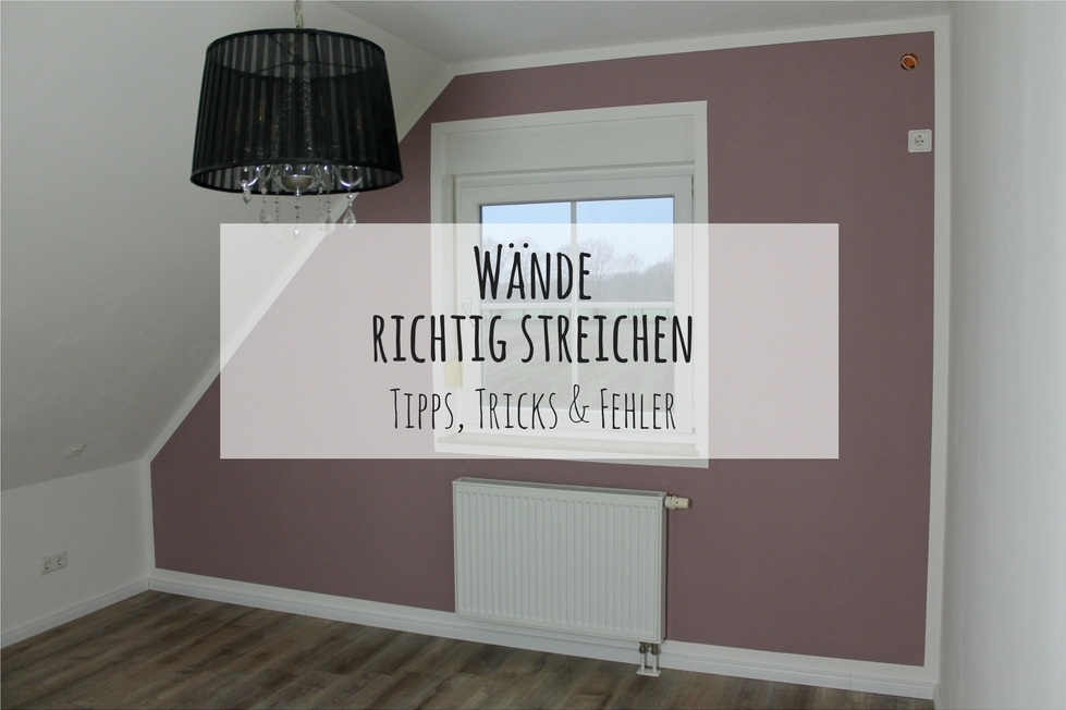 diy w nde richtig streichen mit tipps tricks fehlern. Black Bedroom Furniture Sets. Home Design Ideas