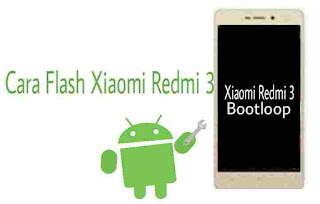 Cara-flash-xiaomi-redmi-3-matot-lewat-pc