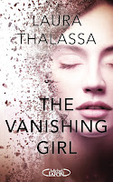 http://www.elixir-de-livres.fr/2018/03/the-vanishing-girl-t1-de-laura-thalassa.html