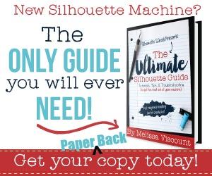 Ultimate Silhouette Guide, Silhouette Cameo, Silhouette tutorial