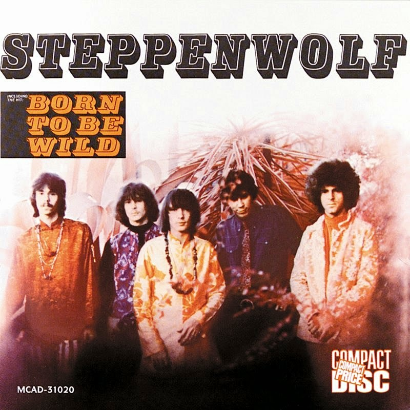 Special of the day: Steppenwolf - Born To Be Wild (song)