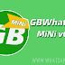 GBWhatsApp MiNi v6.70 Latest Version Download Now By Sam