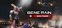 Gene Rain:Wind Tower