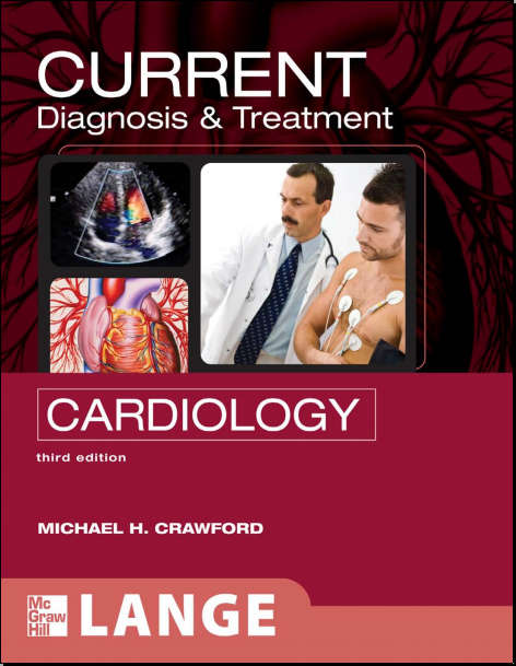 Current Diagnosis & Treatment Cardiology 3rd Edition [PDF]