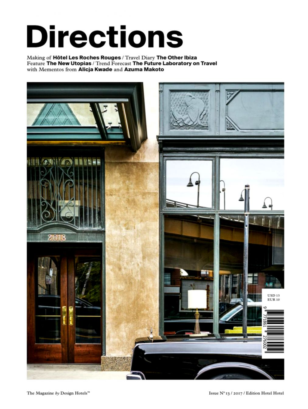 Directions – The Magazine by Design Hotels™ No 13 Issue 2017 by