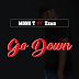Mono T Feat. Zama - Go Down (2017) [Download]