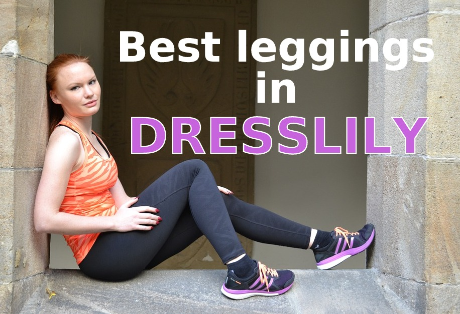 Best leggings in DRESSLILY.