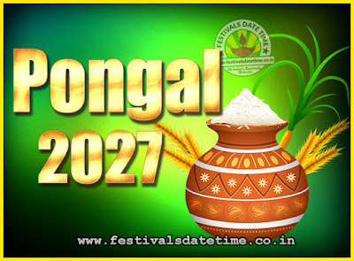 2027 Pongal Festival Date & Time, 2027 Thai Pongal Calendar