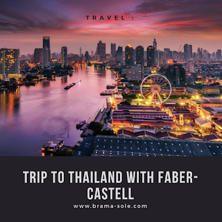 Trip To Thailand with Faber-Castell