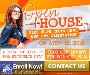 JROOZ IELTS/UKVI/OET One Day Promo  Join us on April 21, 2018   Free IELTS / IELTS UKVI / OET Orientation  IELTS: – 500 Off on Review Fee and Exam Fee A total of 1000 Off for IELTS/IELTS UKVI  OET: – 500 Off on Review Fee for OET plus – Receive free assistance in exam registration and – 50% Reimbursement Fee for OET exam coming from our Partner Recruitment Agencies (OFFER IS EXCLUSIVE TO JROOZ STUDENTS)