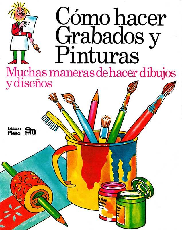Libro Cómo hacer grabados y pinturas Plesa SM