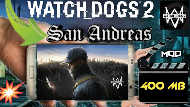 Download watch dogs 2 android apk+obb | Watch dogs 2 game