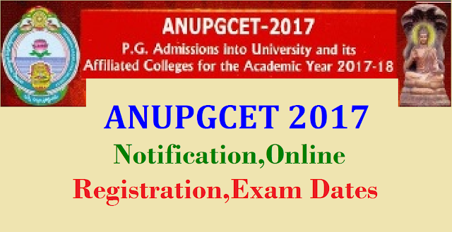 ANUPGCET 2017 Notification -Acharya Nagarjuna University PGCET 2017 NotificationPGCET 2017 Notification| Acharya Nagarjuna University Post Graduate Common Entrance Test 2017 Notification\ Apply Online at www.anu.ac.in.| ANUPGCET-2017-Acharya-Nagarjuna-University-PGCET-Notification-apply-online-results-anudoa.in-anu.ac.in Acharya Nagarjuna University Guntur invites applications for the admissios into Post Graduation Courses offered on its Campus,PG Centre,Ongole and its affiliated colleges for the academic year 2017-18 through ANUPGCET 2017 .Details of courses offered ,eligibility conditions etc.are available in the information brouchure.The information brochure and online application are available on the website www.anudoa.in/ www.anu.ac.in. The application form can be filled online after going through the instructions therein./2017/03/Acharya-Nagarjuna-University-PGCET-Notification-apply-online-results-anudoa.in-anu.ac.in.html