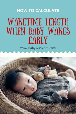 How to Calculate Awake Time Length When Baby Wakes Early