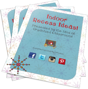 Want your copy of Indoor Recess Ideas?