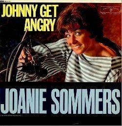 http://3.bp.blogspot.com/-U5-pHkumP2g/T0eu3Q1dAKI/AAAAAAAAS48/9UFVQRZlkiE/s1600/Joanie-Sommers-Johnny-Get-Angry-459315MA28949256-0013.jpg