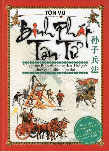 Sách Quản Trị Chung: BINH PHÁP TÔN TỬ - Sun Tzu (Tôn Vũ).