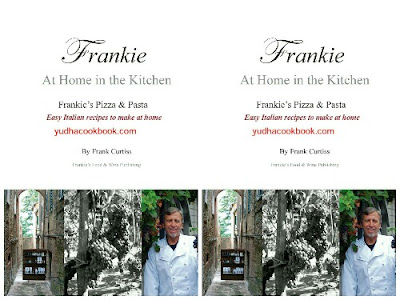Download ebook FRANKIE At Home In The Kitchen : Frankie's Pizza and Pasta/Easy Italian Recipes to Make at Home