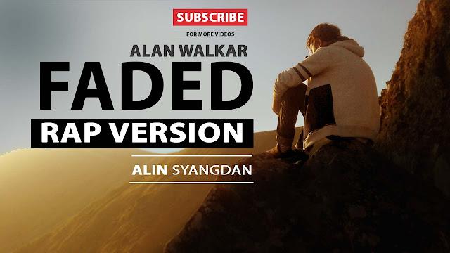 Download Lagu Alan Walker - Faded Versi Rap(Rap Version)