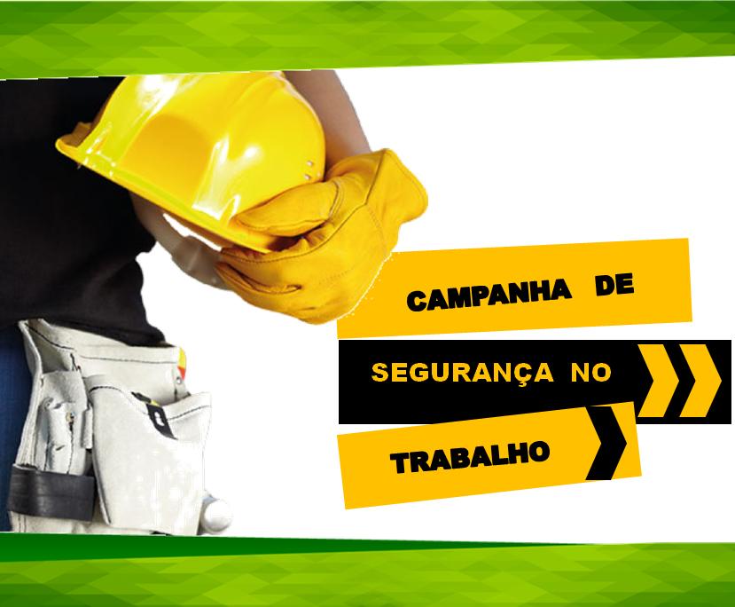 Campanhas de Segurança do Trabalho ~ Segurança, Nosso Compromisso 20a7006b3f