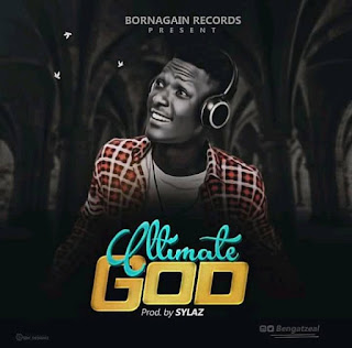 Music: Bengatzeal - Ultimate God