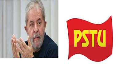 PSTU contra Lula e o PT